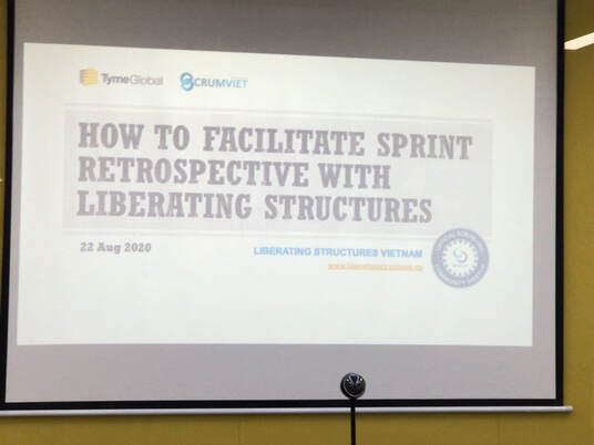 Meetup - How to facilitate Sprint Retrospective with Liberating Structures
